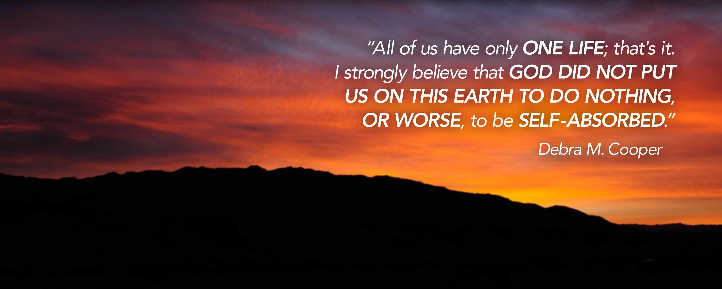 Beautiful Desert Sunset with Debra Cooper quote about life